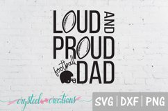 Loud and Proud- Dad SVG, DXF, PNG Product Image 1