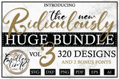 The Ridiculously Huge Bundle Vol 3   320 SVG Designs Product Image 1