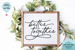 Better Together, Romantic SVG, Family sign svg Product Image 1