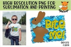 Bite Me Chocolate Easter Bunny Sublimation Product Image 1