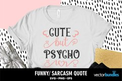 Cute but psycho svg quote Product Image 1