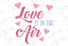 Love Is In The Air Cut File | SVG, EPS, DXF, PNG Product Image 1