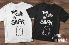Halloween SVG Halloween quotes SVG Too cute to spook Shirt Product Image 3