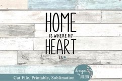 Home is where my heart is SVG, Sublimation, Printable Product Image 4