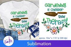 Gardening Is Cheaper Than Therapy Sublimation Design Product Image 1