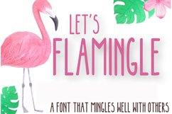 LET'S FLAMINGLE FONT Product Image 1