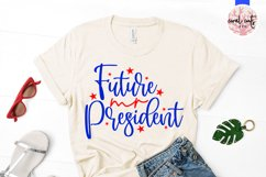 Future mr president - US Election Quote SVG Product Image 2