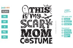 This is My Scary Mom Costume SVG Cut File Product Image 2