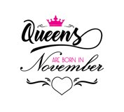 Queens are born in November  Svg,Dxf,Png,Jpg,Eps vector file Product Image 1