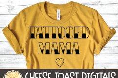 Tattooed Mama - Mom SVG Files Product Image 3