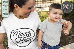 Mama Bear SVG   Mama   Mama Shirt Product Image 6