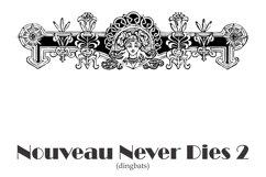 Nouveau Never Dies 2 Product Image 1