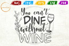 You Can't Dine Without Wine Kitchen Quote Art Product Image 1