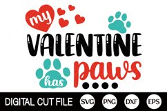 Valentines Day Svg, My Valentine Has Paws Svg, Dog Paw, Cat Product Image 2