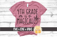 4th Grade Is Magical - Back to School Unicorn SVG PNG DXF Product Image 1
