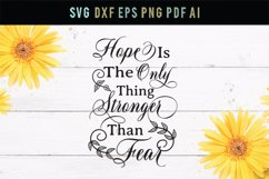Hope is stronger than fear, dxf, eps, inspirational svg Product Image 1