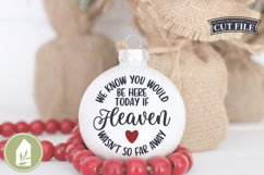 We Know You Would Be Here SVG, Memorial Ornament SVG Product Image 1