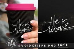 He is risen SVG   Easter SVG   Bible verse SVG   Christian Product Image 1
