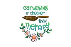 Gardening Is Cheaper Than Therapy Sublimation Design Product Image 2