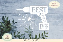 Best dad ever SVG cut file fathers day Product Image 1