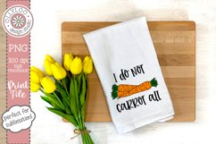 I Do Not Carrot All | Food Pun | Sublimation PNG Product Image 2