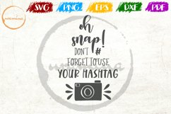 Oh Snap! Don't Forget To Wedding Quote Sign Art Product Image 1