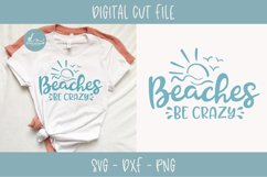 Beaches Be Crazy - Summer SVG Cut File Product Image 1