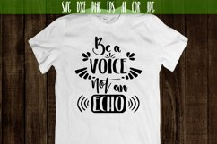 Be a voice not an echo Vector Typography Product Image 2
