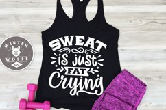 Sweat is just fat crying SVG EPS DXF PNG Product Image 1
