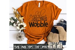 Gobble Till You Wobble Svg, Funny Thanksgiving Svg Design Product Image 1