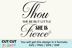 Thou she be but little, she is fierce Product Image 1
