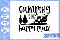 Camping is my happy place SVG File Product Image 1