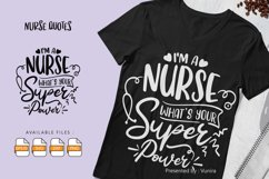 I'M A Nurse What's Your Super Power | Lettering Quotes Product Image 1