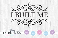 I Built Me // SVG Quote // Stencil Saying Product Image 1