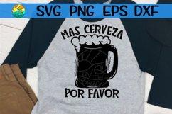 Mas Cerveza Por Favor - SVG PNG EPS DXF Product Image 1