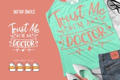 Trust Me I'M A Doctor   Lettering Quotes Product Image 1