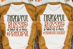 Thankful Blessed And Kind Of A Mess Bundle, Teacher Svg Product Image 5