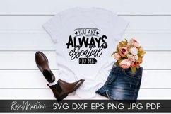 You Are Always Essential To Me SVG Mothers Day Quarantine Product Image 6