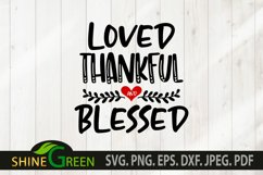 Valentine SVG - Loved Thankful and Blessed Heart SVG Product Image 3