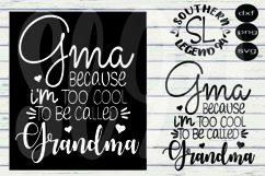 Gma because I'm too cool to be called grandma dxf svg png jp Product Image 1