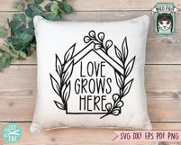Love Grows Here SVG Cut File, Home SVG File, House Cut File Product Image 2