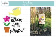 Bloom Where You Are Planted - Garden Quote Product Image 1
