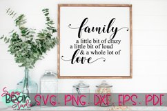 Family Crazy Loud & A Whole Lot of Love SVG Product Image 1