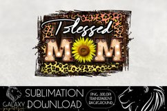 Blessed Mom Sunflower Sublimation Design PNG File Product Image 2