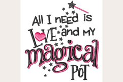 All I Need Is Love & Magical Pot - Machine Embroidery Design Product Image 1