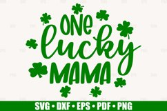 One Lucky Mama SVG files for Cricut, St Patrick's Day SVG Product Image 2