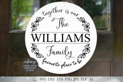 Together Is Our Favourite Place To Be Family Name Sign SVG Product Image 1