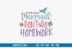 Mermaids Don't Do Homework - SVG DXF JPG PNG EPS Product Image 1