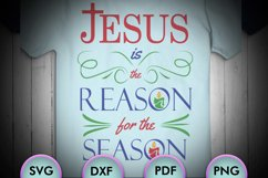 Jesus is the reason for the season, christmas, Christmas Svg Product Image 1