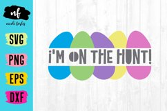 On The Hunt Easter SVG Cut File Product Image 1